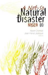 Not-So Natural Disaster: Niger 2005