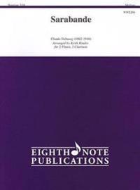 Sarabande: Medium: For 2 Flutes, 2 Clarinets