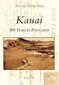Kauai: 100 Years in Postcards