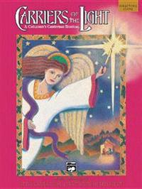 Carriers of the Light-A Children's Christmas Musical: Preview Pack, Book & CD