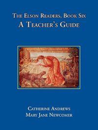 The Elson Readers: Book Six, a Teacher's Guide