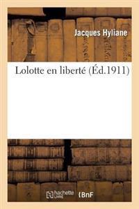 Lolotte En Libert�