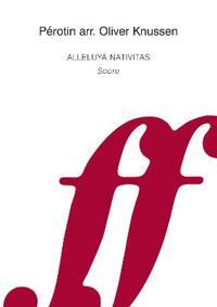 Alleluya Nativitas: Score