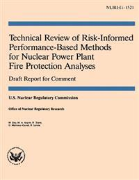 Technical Review of Risk-Informed Performance-Based Methods for Nuclear Power Plant Fire Protection Analyses