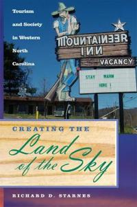 Creating the Land of the Sky