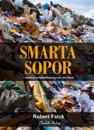 Smarta sopor : världens avfallsutmaning och vår chans