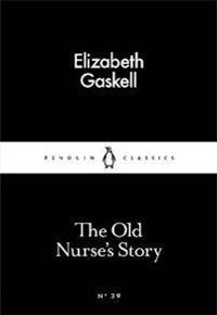 The Old Nurse's Story