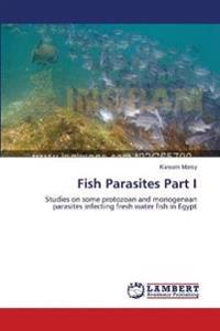 Fish Parasites Part I