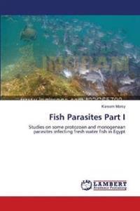 Fish Parasites Part I