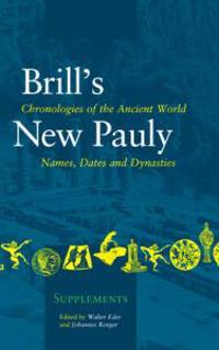 Chronologies of the Ancient World: Names, Dates and Dynasties