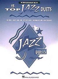 15 Top Jazz Duets: Trumpet