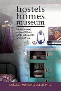 Hostels, homes, museum