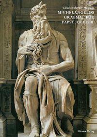 Michelangelos Grabmal Fuer Papst Julius II