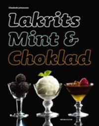 Lakrits, mint och choklad