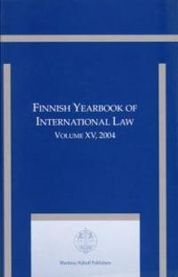 Finnish Yearbook of International Law, Volume 15 (2004)