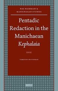 Pentadic Redaction in the Manichaean Kephalaia