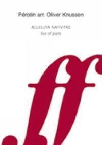 Alleluya Nativitas: Score & Parts
