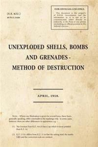 Unexploded Shells, Bombs and Grenades