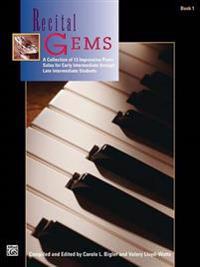 Recital Gems, Bk 1