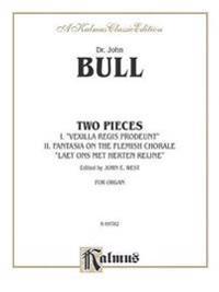 "Two Pieces: Vexilla Regis Prodeunt; Fantasia on the Flemish Chorale ""Laet Ons Met Herten Reijne"""
