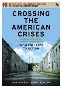 Crossing the American Crises