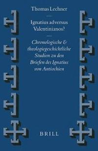 Ignatius Adversus Valentinianos?