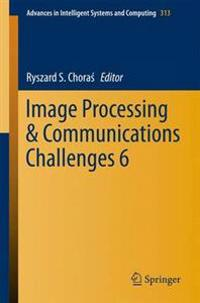 Image Processing & Communications Challenges 6