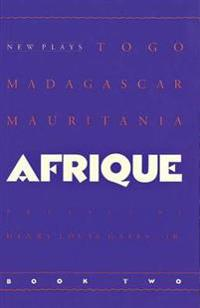 Afrique Book Two: New Plays
