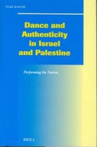 Dance and Authenticity in Israel and Palestine