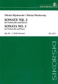 Miaskovsky: Sonate Nr. 2 fur Violoncello Und Klavier, Op. 81/Sonata No. 2 for Violoncello and Piano, Op. 81