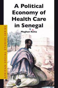A Political Economy of Health Care in Senegal