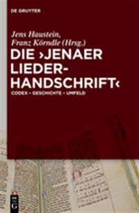 Die Jenaer Liederhandschrift
