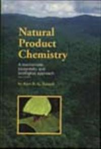 Natural Product Chemistry, A mechanistic, biosynthetic and ecological approach