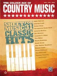 The Golden Age of Country Music: Piano/Vocal/Guitar