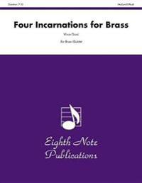 Four Incarnations for Brass: Score & Parts