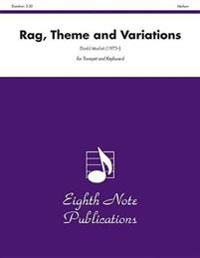 Rag, Theme and Variations: Part(s)