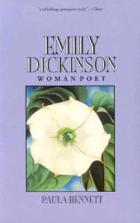 Emily Dickinson, Woman Poet