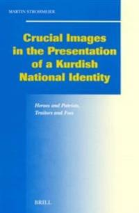 Crucial Images in the Presentation of a Kurdish National Identity