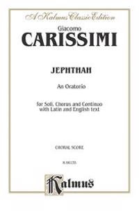 Jephthah: Ssaatb with Ssatb Soli (Orch.) (Latin, English Language Edition)