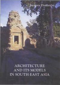 Architecture and Its Models in South-East Asia