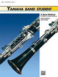 Yamaha Band Student, Bk 2: B-Flat Clarinet