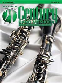 Belwin 21st Century Band Method, Level 3: B-Flat Clarinet