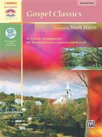 Gospel Classics: 12 Artistic Arrangements for Worship Services, Concerts and Recitals, Book & CD