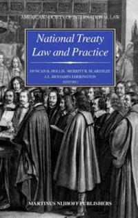 National Treaty Law And Practice