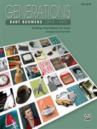 Generations -- Baby Boomers (1950--1963), Bk 1: 25 Songs That Defined the Times
