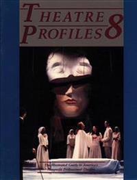 Theatre Profiles 8