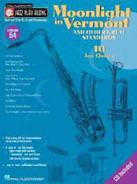 Moonlight in Vermont & Other Great Standards: Jazz Play-Along Volume 54