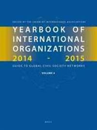 Yearbook of International Organizations 2014-2015 (Volume 4): International Organization Bibliography and Resources