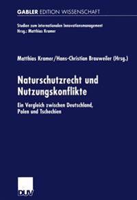 Naturschutzrecht Und Nutzungskonflikte
