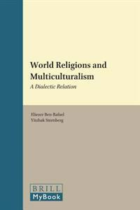 World Religions and Multiculturalism: A Dialectic Relation